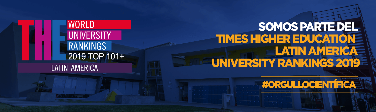 Científica es una de las 5 universidades peruanas clasificadas en el Times Higher Education Latin America University Rankings 2019
